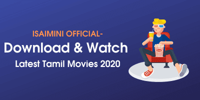 isaimini, isaimini 2020, isaimini movie download, tamil movies,